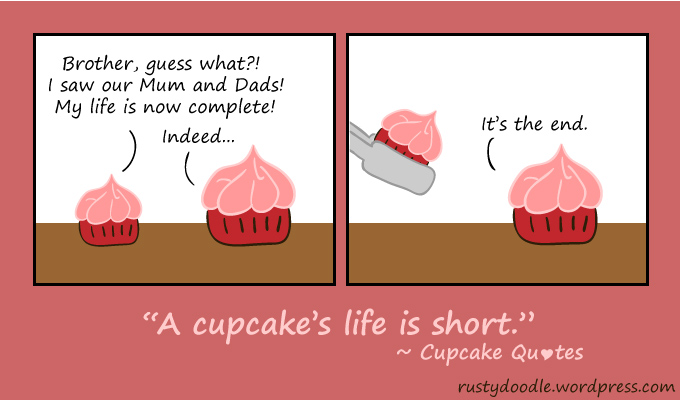 cupcakes quotes life is short