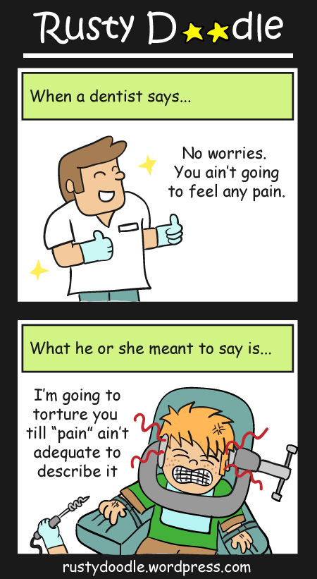 Comic Strip on Dentists and Pain